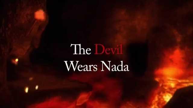 The Devil Wears Nada Movie