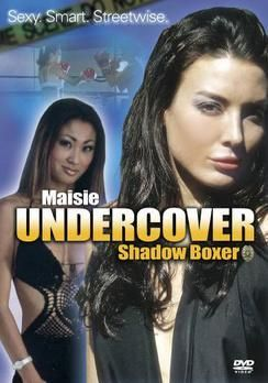 Maisie Undercover: Shadow Boxer aka Twisted Temptations